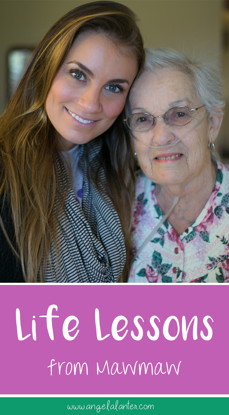 I share with you my mawmaw's life lessons - hello gorgeous angela lanter